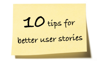 10 tips for better user stories